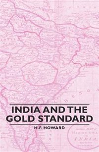 India And The Gold Standard
