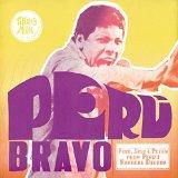 Peru Bravo: Funk Soul & Psych From Peru's