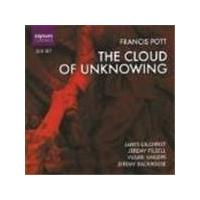 Francis Pott - The Cloud Of Unknowing (Gilchrist, Filsell, Vasari Singers) (Music CD)