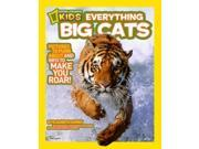 Big Cats: Pictures to Purr About and Info to Make You Roar! (National Geographic Kids Everything) Publisher: Natl Geographic Soc Childrens books Publish Date: 4/12/2011 Language: ENGLISH Pages: 64 Weight: 1.24 ISBN-13: 9781426308055 Dewey: 599.75/5