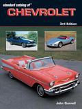 Standard Catalog Of Chevrolet 1912-2003