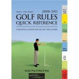 Golf Rules Quick Reference : A Practical Guide for Use on the Course