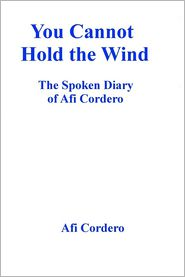 You Cannot Hold the Wind