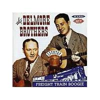 The Delmore Brothers - Freight Train Boogie (Music CD)