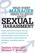 Sexual harassment is a malign specter hovering over workplaces everywhere