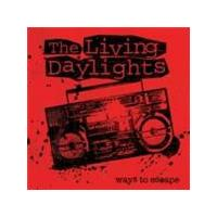 Living Daylights - Ways To Escape (Music CD)