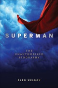 A celebration of Superman's life and history?in time for his 75th birthdayHow has the Big Blue Boy Scout stayed so popular for so long? How has he changed with the times, and what essential aspects of him have remained constant? This fascinating biography examines Superman as a cultural phenomenon through 75 years of action-packed adventures, from his early years as a social activist in circus tights to his growth into the internationally renowned demigod he is today.Chronicles the ever-evolving Man of Steel and his world?not just the men and women behind the comics, movies and shows, but his continually shifting origin story, burgeoning powers, and the colorful cast of trusted friends and deadly villains that surround himPlaces every iteration of the Man of Steel into the character's greater, decades-long story: From Bud Collyer to Henry Cavill, World War II propagandist to peanut butter pitchman, Super Pup to Super Friends, comic strip to Broadway musical, Lori Lemaris to Lois & Clark?it's all hereAffectionate, in-depth analyses of the hero's most beloved adventures, in and out of the comics?his most iconic Golden Age tales, goofiest Silver Age exploits, and the contemporary film, television, and comics stories that keep him alive todayWritten by NPR book critic, blogger, and resident comic book expert, Glen Weldon