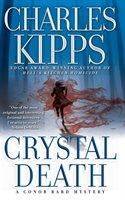 Crystal Death: A Conor Bard Mystery