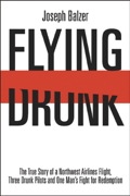 March 8, 1990: An intoxicated three-man crew, including Flight Engineer Joseph Balzer, fly a Northwest Airlines Boeing 727 with 91 passengers aboard from Fargo, North Dakota to Minneapolis, Minnesota.Northwest Airlines, alcoholism July 25, 1990: All three pilots stand trial for flying a commercial airliner while under the influence of alcohol; all three are convicted and sent to federal prison