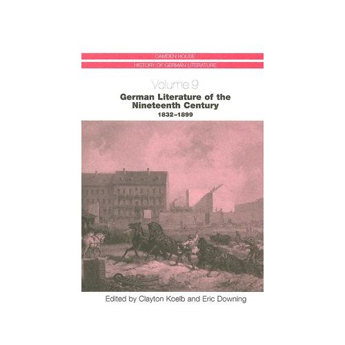 German Literature of the Nineteenth Century, 1832-1899