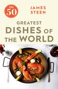 Having dined and worked with some of the most brilliant chefs around the world, top food writer James Steen presents the definitive 50 dishes to die for