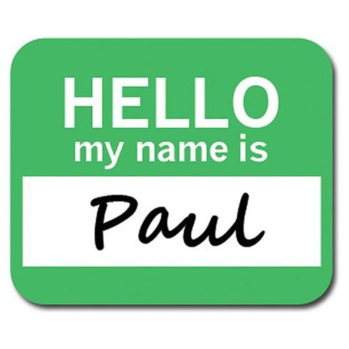 Paul Hello My Name Is Mousepad Mouse Pad