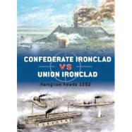 Confederate Ironclad vs. Union Ironclad : Hampton Roads 1862