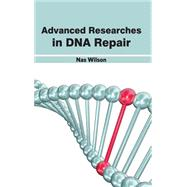 Advanced Researches In Dna Repair