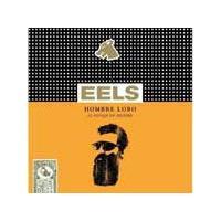 Eels - Hombre Lobo: 12 Songs of Desire (Music CD)