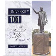 University 101: The Individual & Life 2015-2016 (hampton Univ.)