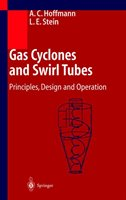 Gas Cyclones And Swirl Tubes: Principles, Design And Operation