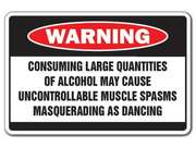 Alcohol Causes Muscle Spasms Warning Sign Dance Drunk