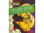 Dollars and Sense: The Banking Industry (Big-Buck Business) Publisher: Gareth Stevens Pub Publish Date: 8/1/2012 Language: ENGLISH Pages: 48 Weight: 1.26 ISBN-13: 9781433977473 Dewey: 332.1