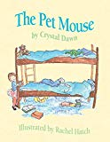 The Pet Mouse