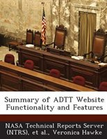 Summary Of Adtt Website Functionality And Features