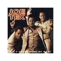 Joe Tex - Ain't Gonna Bump No More