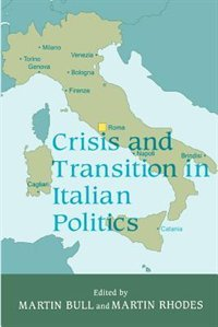 Crisis & Transition in Italian Politics