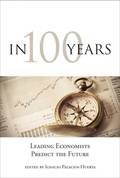 This pithy and engaging volume shows that economists may be better equipped to predict the future than science fiction writers