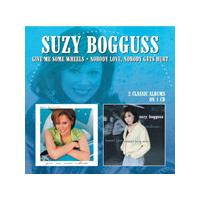 Suzy Bogguss - Give Me Some Wheels / Nobody Love, Nobody Gets Hurt (Music CD)