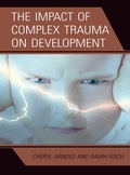 The Impact Of Complex Trauma On Development