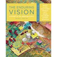 The Enduring Vision A History of the American People, Volume II: Since 1865, Concise