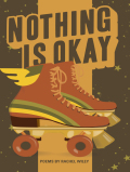 Nothing is Okay is the second full-length poetry collection by Rachel Wiley, whose work simultaneously deconstructs the lies that we were taught about our bodies and our beings, and builds new ways of viewing ourselves
