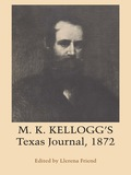 M. K. Kellogg's Texas Journal, 1872