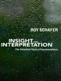 Insight and interpretation are crucial tools of the psychoanalytic process that have been neglected and misunderstood in recent psychoanalytic literature, where the focus has shifted to the effects of countertransference on the relationship between patient and analyst