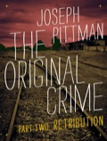 The Original Crime: Retribution