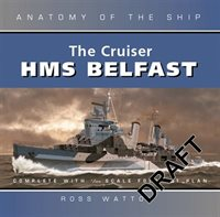 Anatomy Of The Ship:  The Cruiser Belfast