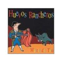 Huevos Rancheros - Muerte Del Toro