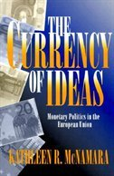 The Currency Of Ideas: Monetary Politics In European Union