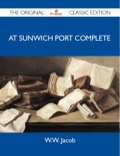 Finally available, a high quality book of the original classic edition of At Sunwich Port Complete.This is a new and freshly published edition of this culturally important work by W.W
