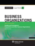 Casenote Legal Briefs: Business Organizations, Keyed To Smiddy And Cunningham, Seventh Edition