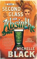 The Second Glass Of Absinthe: A Mystery Of The Victorian West