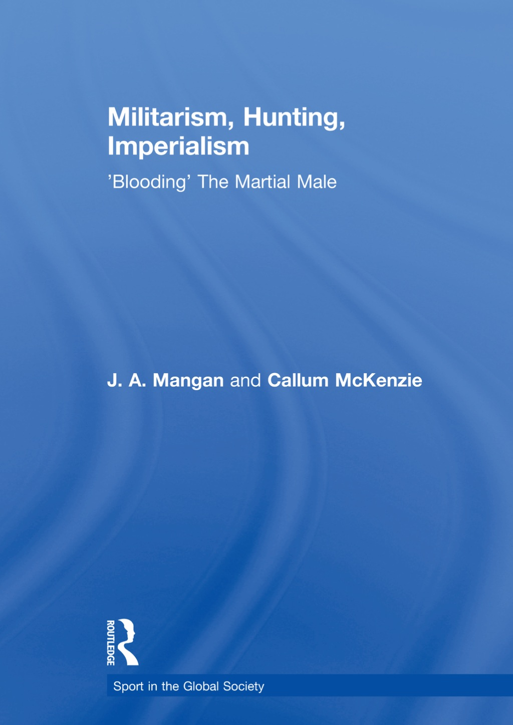 Militarism  Hunting  Imperialism (ebook)
