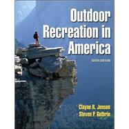 Outdoor Recreation In America - 6th