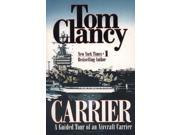 Carrier: A Guided Tour of an Aircraft Carrier Publisher: Penguin Group USA Publish Date: 2/1/1999 Language: ENGLISH Pages: 352 Weight: 1.84 ISBN-13: 9780425166826 Dewey: 359.9/435/0973
