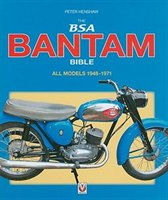 The Bsa Bantam Bible: All Models 1948 To 1971