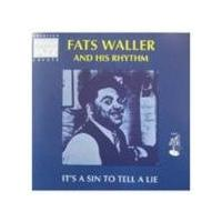 Fats Waller & His Rhythm - It's A Sin To Tell A Lie