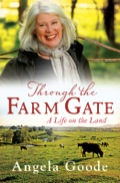 From a childhood spent yabbying and riding horses on friends' farms where the sun always shone, Angela Goode has always wanted to live on a farm of her own