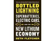 "Bottled Lightning Reprint Binding: Paperback Publisher: Farrar Straus & Giroux Publish Date: 2012/05/08 Synopsis: ""Did you know that the tools that have become absolutely integral to your life--our laptop, iPod, and cell phone--are all powered by lithium batteries? Chances are you've got some lithium on your person right now"