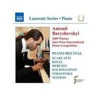 Antonii Baryshevskyi - Piano Recital (Music CD)
