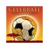 Various Artists - Celebrate (Ladysmith Black Mambazo & The Best Of Africa) (Music CD)